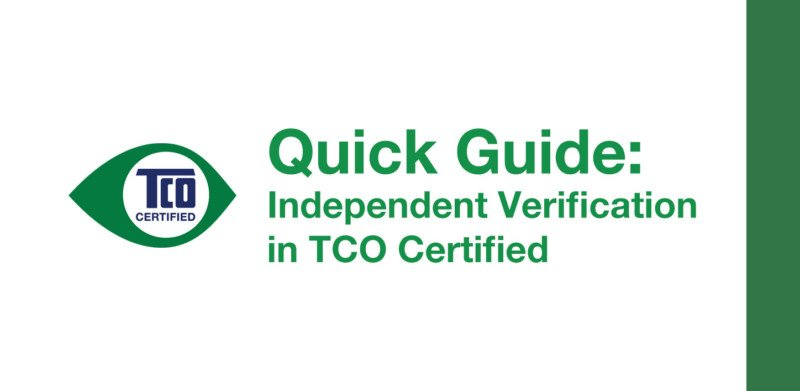 Independent verification matters. Here's how it works in TCO Certified