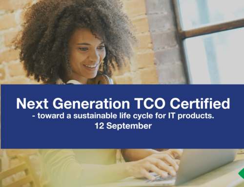 Next Generation TCO Certified – toward a sustainable life cycle for IT products.