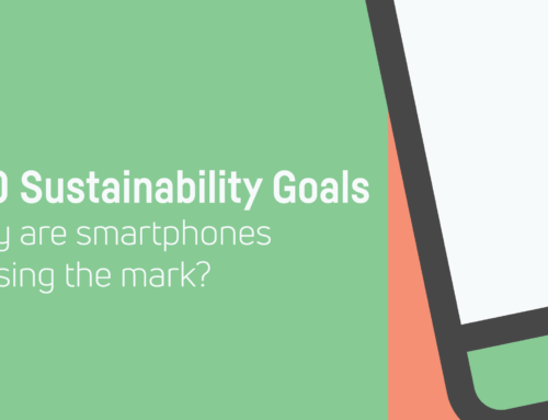 2030 Sustainability Goals; Why are Smartphones Missing the Mark?